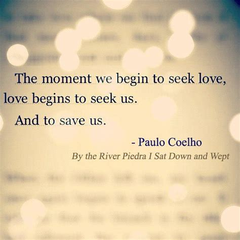 By The River Piedra I Sit And Wept Paulo Coelho 116 best images about paulo coelho on take a smile is and its meaning