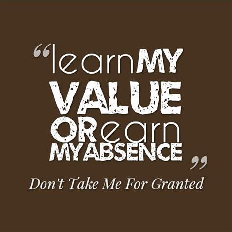 Dont In Me by Dont Take Me For Granted Quotes Quotesgram