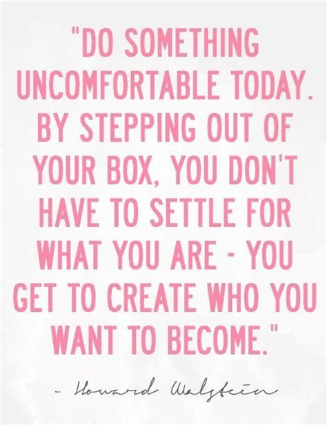 Stepping Outside The Box Quotes Quotesgram