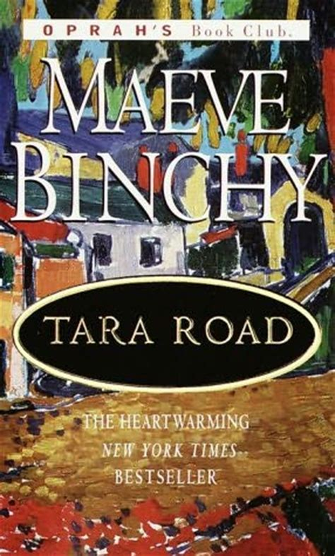 Tara Road tara road by maeve binchy