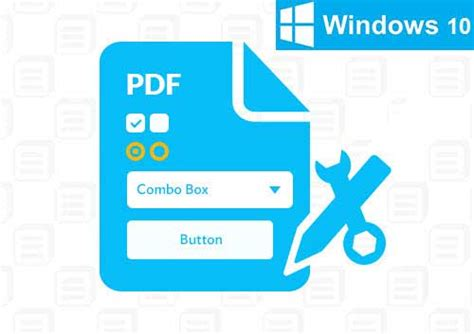 windows 10 tutorial in pdf comment cr 233 er et 233 diter un formulaire pdf sur windows 10