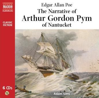 narrative of arthur gordon b000kfxreq listen to narrative of arthur gordon pym by edgar allan poe at audiobooks com