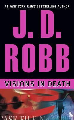 J D Robb In visions in by j d robb reviews description more isbn 9780425203002