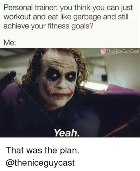 Personal Trainer Meme - funny garbage memes of 2017 on me me metallic