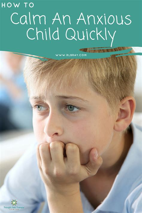 how to calm an anxious how to calm an anxious child quickly thought field therapy center of san diego