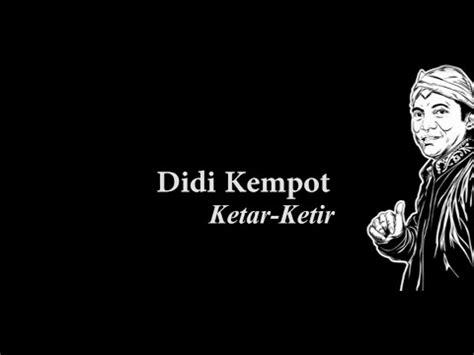 Download Mp3 Didi Kempot Ketar Ketir | full download cursari jawa didi kempot terbaru ketar