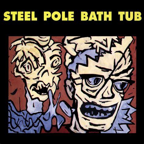 steel pole bath tub music fanart fanart tv