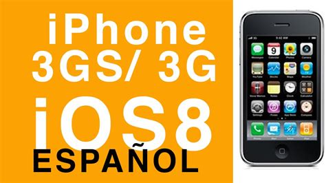 iphone 3gs y iphone 3g ios 8