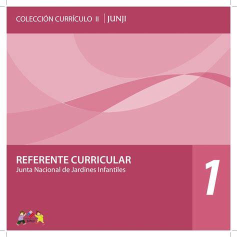 Modelo Curricular Junji Colecci 243 N Curr 237 Culo Ii N 186 1 Referente Curricular By Junta Nacional De Jardines Infantiles Issuu