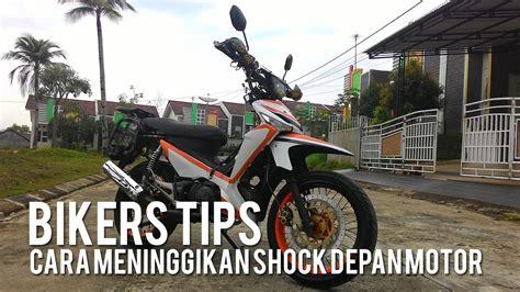 Revektor Depan Depan Motor cara meninggikan shock depan motor bikerstips 1