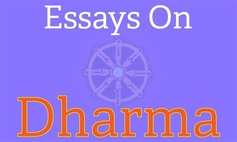 Dharna Essay In by Hinduwebsite Essays On Dharma Or Dhamma