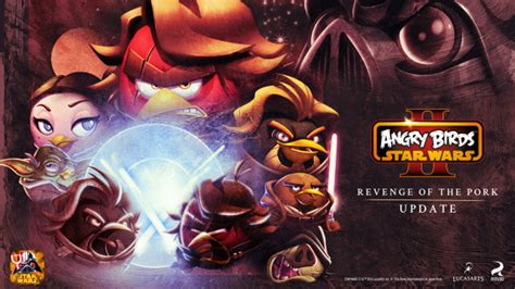 angry birds star wars 2 update angry birds star wars ii gets free revenge of the pork