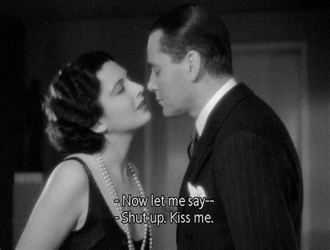 film shut up and kiss me 354 best images about classic movie quotes on pinterest
