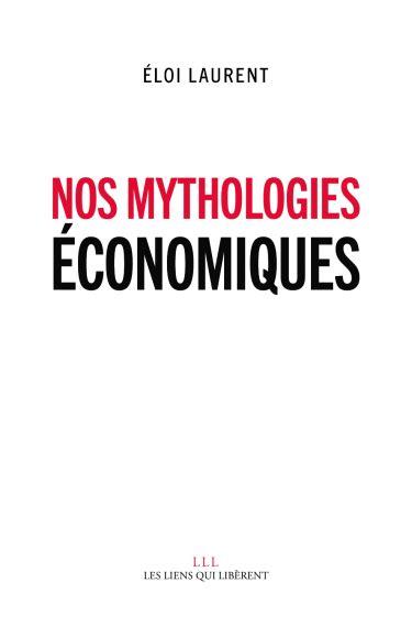 nos mythologies 233 conomiques