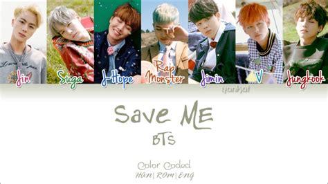 bts color coded lyrics bts 방탄소년단 save me color coded han rom eng lyrics