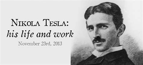 Nikola Tesla Work Nikola Tesla His And Work Dominion Skills