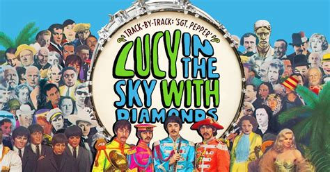 the beatles lucy in the sky with diamonds beatles remembering real lucy in the sky with diamonds