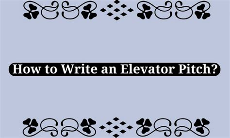 Elevator Pitch Mba by How To Write An Elevator Pitch Wisestep