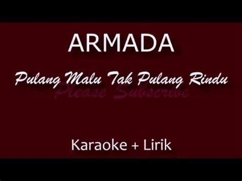 aku memilih setia karaoke non vocal version fatin shidqia lubis armada pergi pagi pulang pagi karaoke doovi