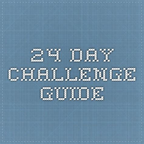 24 day challenge guide 1000 ideas about 24 day challenge guide on