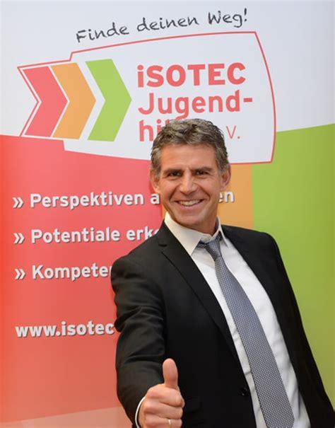 erfahrungen mit isotec wechsel im vorstand der isotec jugendhilfe