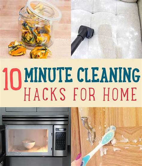 cleaning house hacks 10 minute cleaning tips and tricks that will keep your