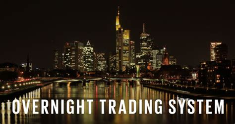 overnight stock trading system make money in your sleep