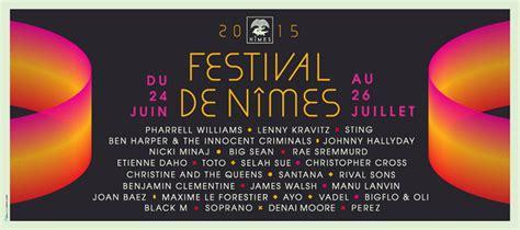 Calendrier Arenes De Nimes Festival De Nimes 24 Juin 26 Juillet 2015 Des