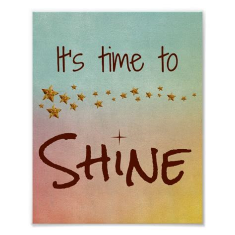 Shine Quotes Promotion Shop For Time To Shine Quotes Like Success