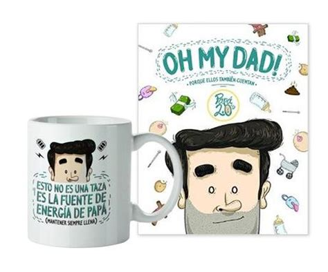 libro oh my dad regalos originales para el d 237 a del padre paperblog