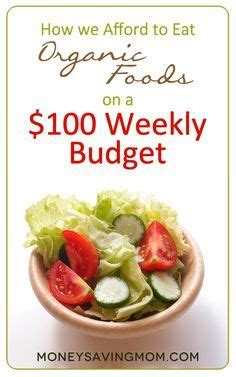 7 Things To About Organic by 1000 Ideas About Weekly Budget On Weekly