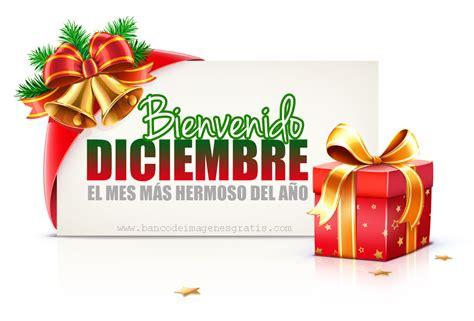 imagenes de navidad diciembre banco de im 193 genes bienvenido diciembre postales para