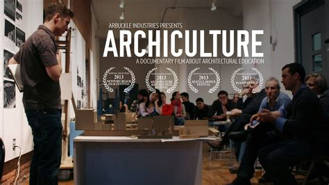 Archiculture A Documentary Film That Explores The Architectural Design Studio Culture