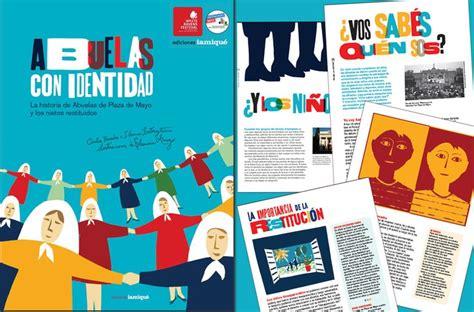 libro seas de identidad abuelas con identidad la historia de abuelas de plaza de mayo y los nietos libros para ni 241 os