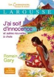 libro jai soif dinnocence et j ai soif d innocence et autres nouvelles romain gary babelio