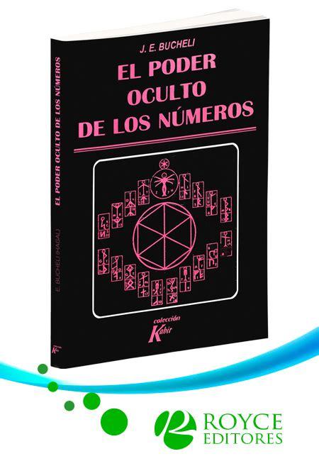 libro el poder oculto de el poder oculto de los n 250 meros m 225 s libros tu tienda online