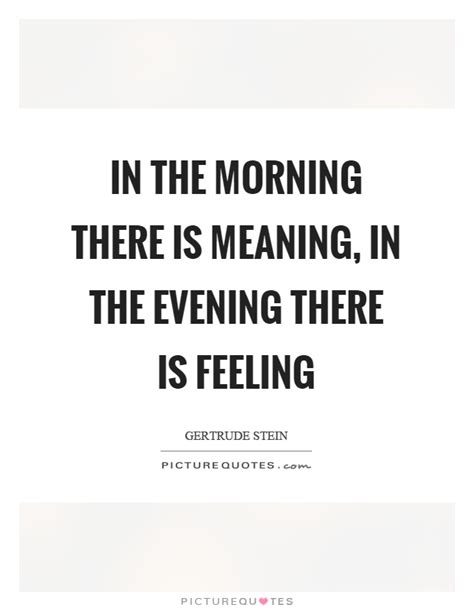 I Always Feel Better In The Morning 2 by Morning Quotes Morning Sayings Morning Picture Quotes