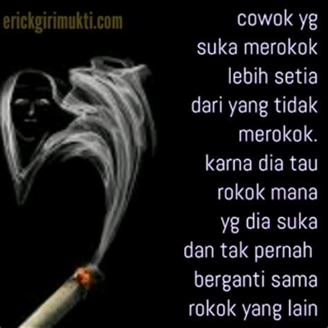 gambar kata kata tentang rokok dan sedang merokok erick girimukti