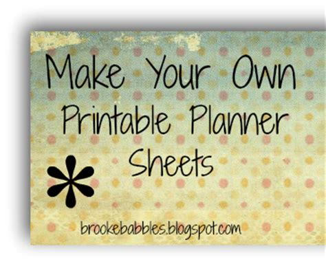 make your own planner free brooke babbles make your own printables