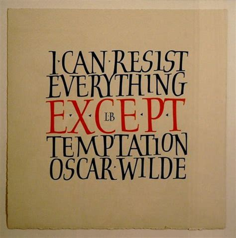 I Can Resist Anything Except Handbags by I Can Resist Everything Except Temptation Oscar Wilde