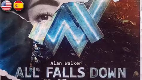 alan walker youtube all falls down alan walker all falls down sub english espa 241 ol youtube