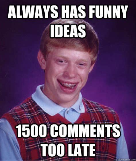 Too Funny Meme - funny too late meme memes