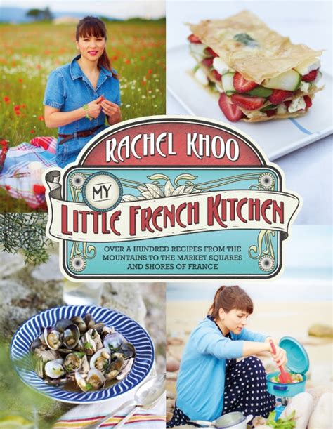 Rachel Khoo My Little French Kitchen Ten Book Giveaway My Kitchen Book