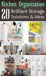 Storage Organization Solutions Kitchen Organization 20 Brilliant Storage Solutions Amp Ideas