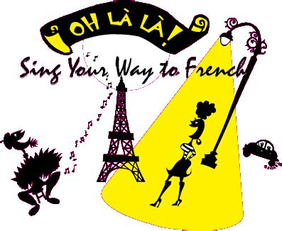 Oh L 224 L 224 Sing Your Way To French Fun Language Learning