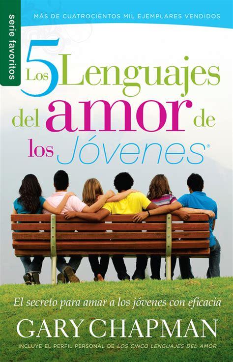 libro the 5 love languages editorial unilit publicamos para tu familia