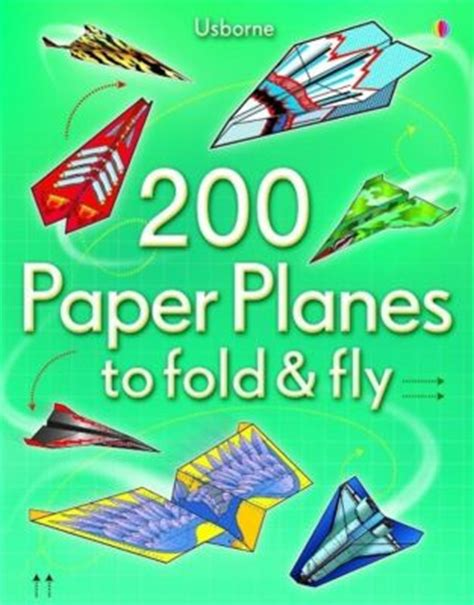Fold And Fly Paper Airplanes - 200 paper planes to fold and fly buch portofrei bei