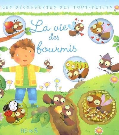 Livre Decouvertes Des Tout Petits La Vie Des Fourmis