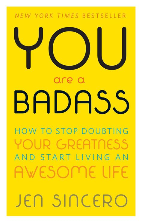 you are a badass how to stop doubting your greatness by