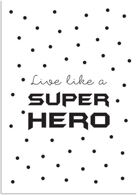 tekst poster zwart wit bol tekst poster live like a super hero zwart